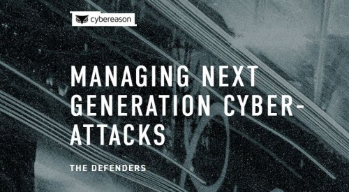 The Defenders: Managing Next Generation Cyber Attacks