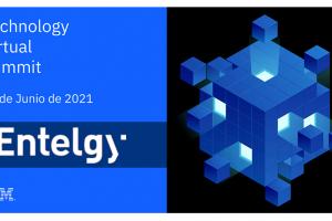 Entelgy participa en el IBM Technology Virtual Summit 2021