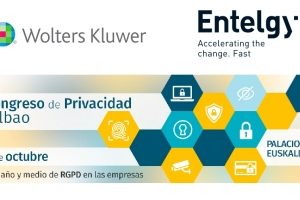 """Entelgy participa en el """"Congreso de Privacidad de Bilbao"""" organizado por Wolters Kluwer"""