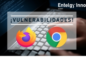 Vulnerabilidades en Firefox y Google Chrome