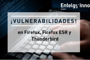 Vulnerabilidad en Firefox, Firefox ESR y Thunderbird