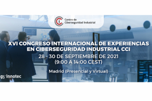 """Entelgy Innotec Security participa en el evento del CCI """"XVI Congreso Internacional de Experiencias en Ciberseguridad Industrial"""