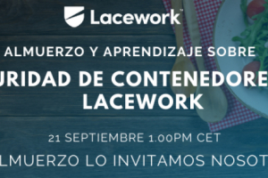 Lacework, partner de Entelgy Innotec Security, organiza un webinar sobre seguridad en contenedores