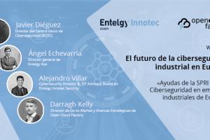 """Disponible el vídeo del webinar """"El futuro de la ciberseguridad industrial en Euskadi"""" de Entelgy Innotec Security y Open Cloud Factory"""