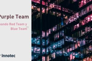 Entelgy Innotec Security ofrece una charla sobre Purple Team