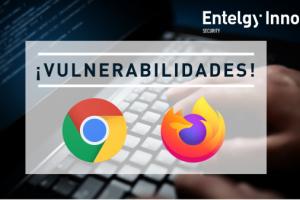 Vulnerabilidad en Google Chrome y Firefox