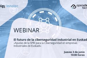 El futuro de la ciberseguridad industrial en Euskadi