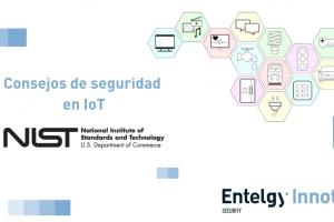 El Instituto Nacional de Estándares y Tecnología de EE. UU. publica un documento con consejos de ciberseguridad en dispositivos IoT