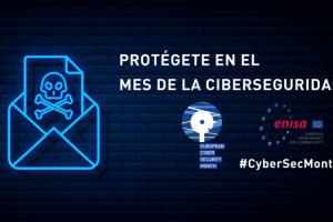 Protégete en el Mes Europeo de la Ciberseguridad