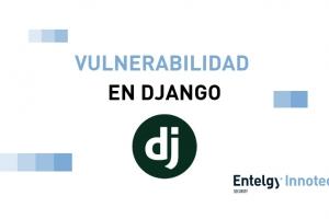 Vulnerabilidad de criticidad alta en Django