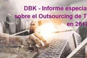 Reactivación del negocio Outsourcing de TI en España:principales conclusiones del Informe DBK