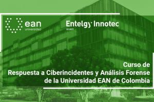 Entelgy Innotec Security participa en los cursos de verano de la Universidad EAN de Colombia, junto con el Centro Criptológico Nacional