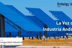 Entelgy Innotec Security participa en el Encuentro virtual de la Voz de la Industria andaluza
