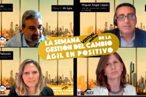 """Entelgy participa en """"La Semana de la Gestión del Cambio Ágil en Positivo"""""""