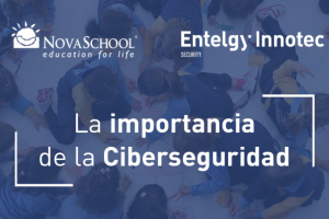 Entelgy Innotec Security ofrece una charla en Novaschool Sunland International