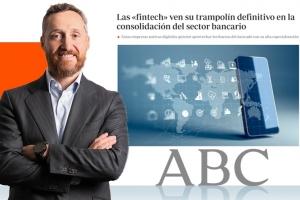El diario ABC destaca el conocimiento de Entelgy en Fintech