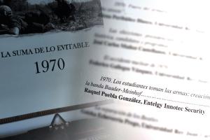 """Raquel Puebla, Analista de Inteligencia de Entelgy Innotec Security, participa en el libro """"1970: la suma de lo evitable"""""""