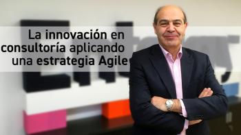 La innovación en consultoría aplicando una estrategia Agile