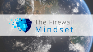 The Firewall Mindset ya es internacional