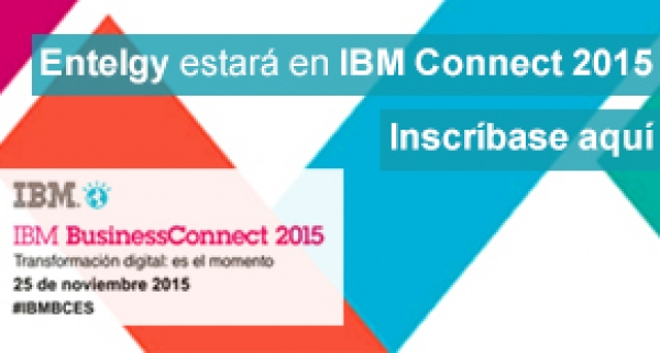 Entelgy participa en IBM BusinessConnect 2015