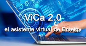 Soluciones Digitales: ViCa 2.0 – el asistente virtual de Entelgy